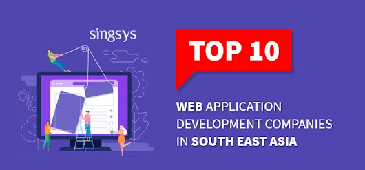 Best Website Design and Development companies in Southeast Asia