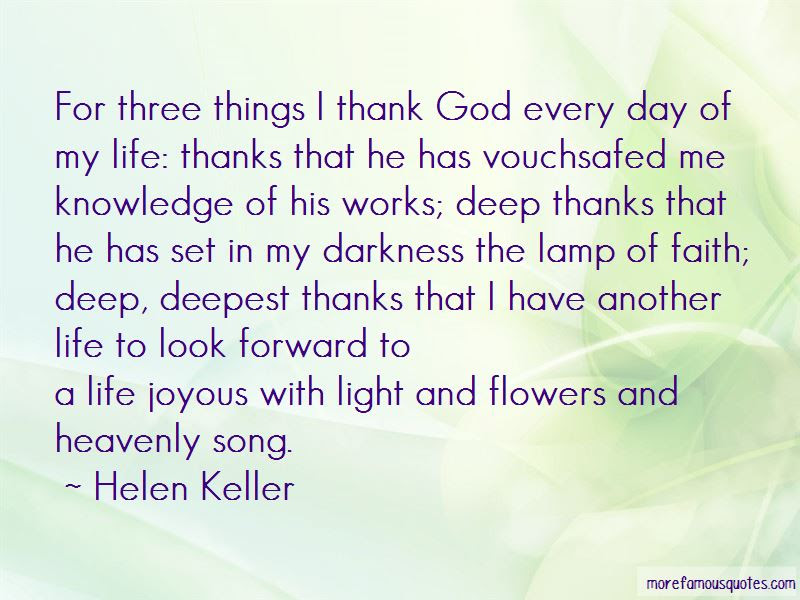 Thank God For Another Life Quotes Top 9 Quotes About Thank God For