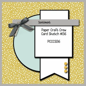 Paper Craft Crew Card Sketch 136 #stampinup #papercraftcrew #papercrafts #cardchallenge