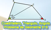 Problema de Geometría 819 (ESL): Cuadrilátero, Triangulo, Angulo, 30 grados