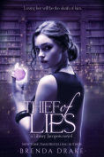 Title: Thief of Lies, Author: Brenda Drake