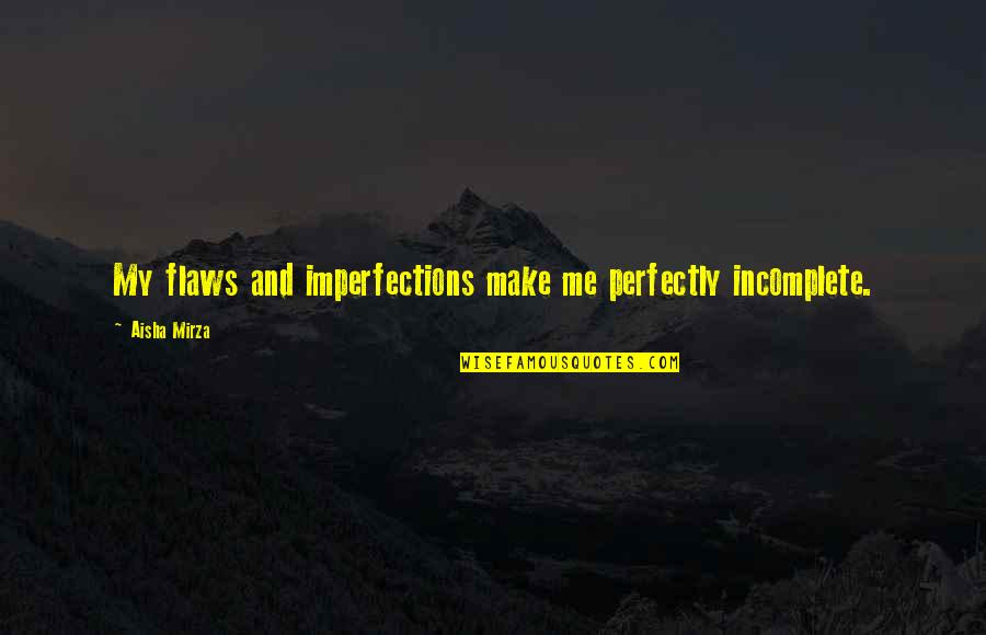 Flaws Imperfections Quotes Top 12 Famous Quotes About Flaws