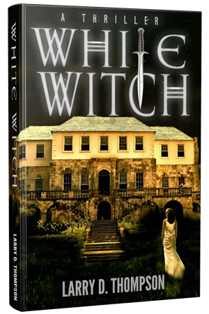 White Witch by Larry D Thompson