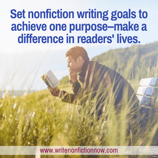 Make a Positive and Meaningful Difference with Your Words this Year - Write Nonfiction NOW!