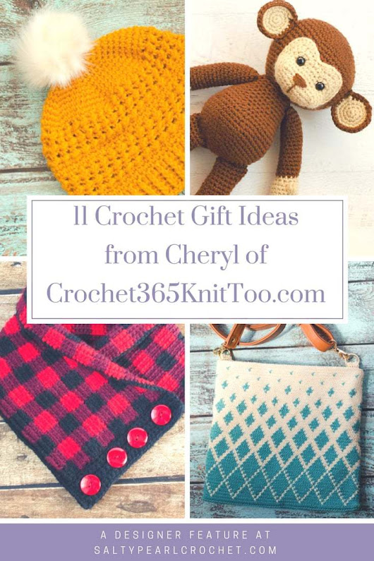11 Crochet Gift Ideas from Cheryl of Crochet365KnitToo.com • Salty Pearl Crochet
