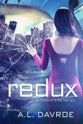 Title: Redux, Author: A.L. Davroe