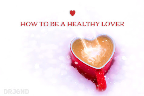 Relationship Advice - How to be a healthy lover by Dr Justin Gallant ND - Hamilton Naturopathic Doctor