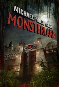 Monsterland Michael Phillip Cash