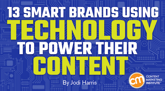 13 Smart Brands Using Technology to Power Their Content