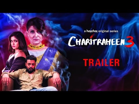 Charitraheen 3 Bengali Movie Trailer