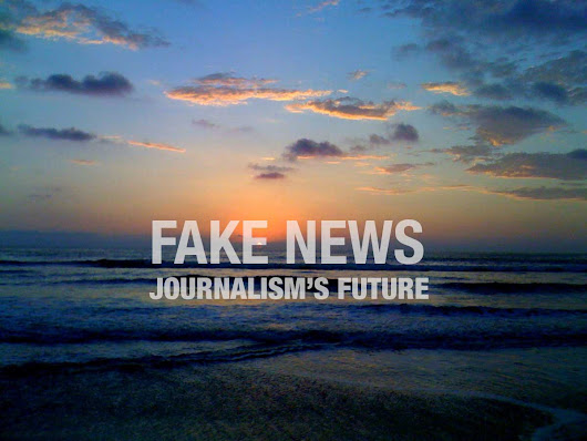 Look into the fuss about fake news and you'll see a view into journalism's future