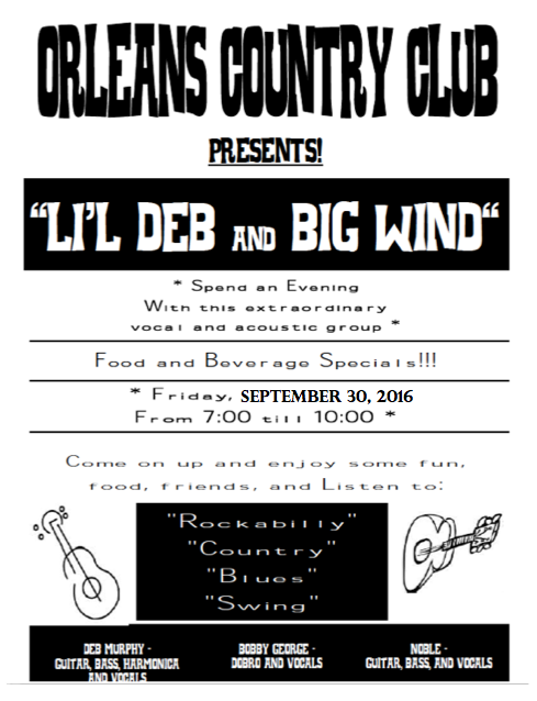 Li'l Deb and Big Wind - September 30th - Orleans Country Club