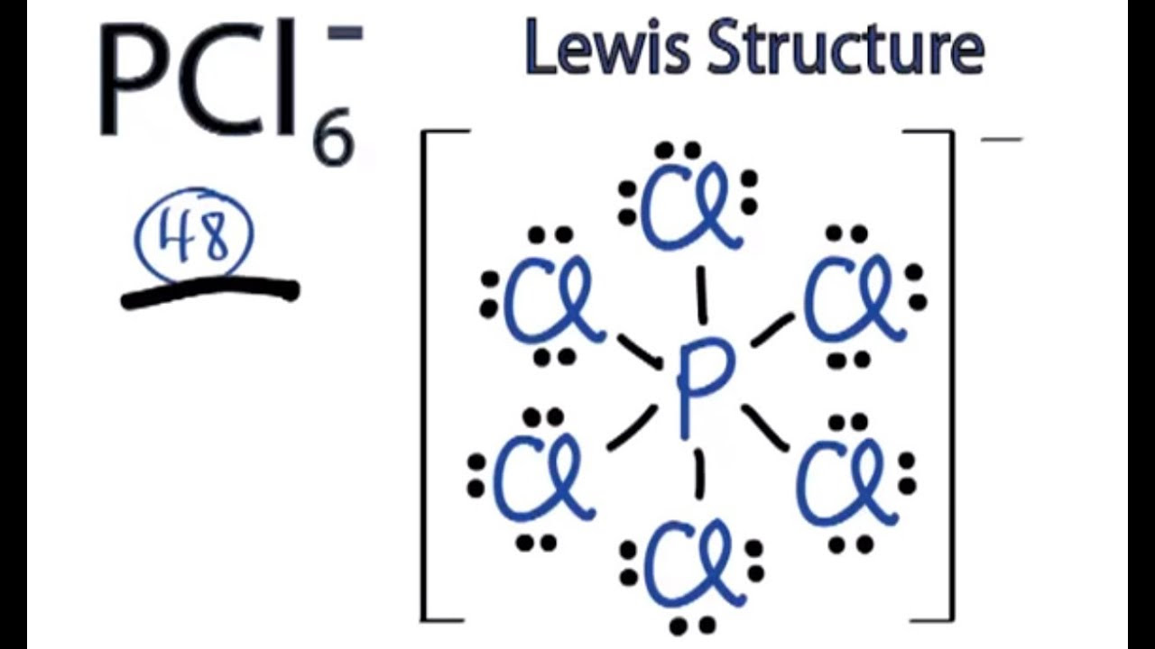 PCl6- Lewis Structure: How to Draw the Lewis Structure for ...
