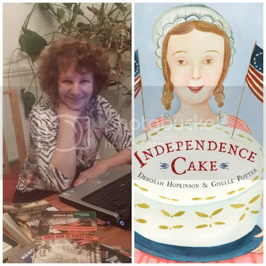 Special Guest Post: Deborah Hopkinson on Independence Cake