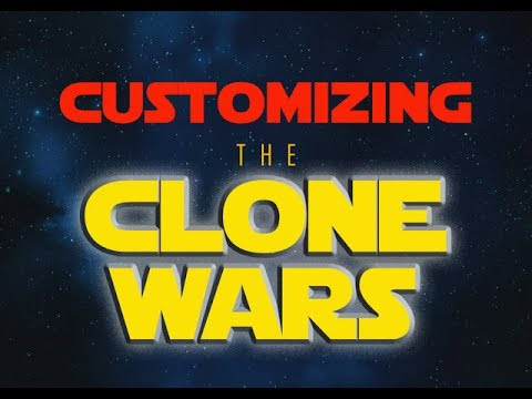 """CUSTOMIZING THE CLONE WARS"" - EPISODE 51"