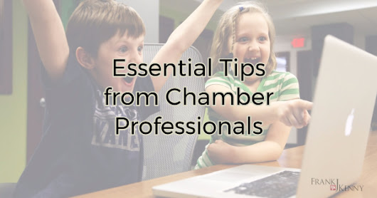 Essential Tips from Chamber Professionals | Chamber Professionals Community