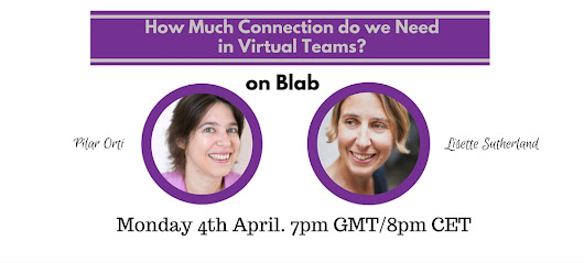 4 April 2016 – How much connection do we need on virtual teams?