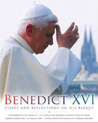 Benedict XVI: Essays and Reflections on His Papacy
