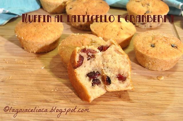 Muffin latticello e cranberry senza glutine