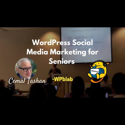 WPblab EP62 - WordPress Social Media Marketing for Seniors w/ Cemal Tashan by wpwatercooler