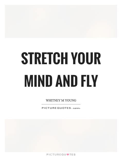 Stretch Your Limits Quotes