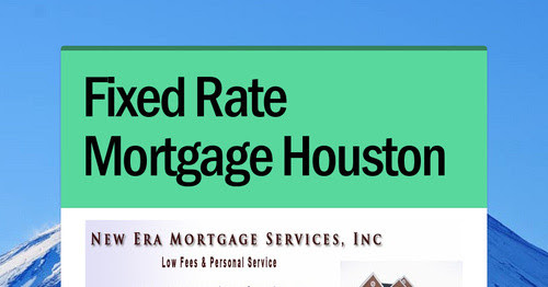 Fixed Rate Mortgage Houston