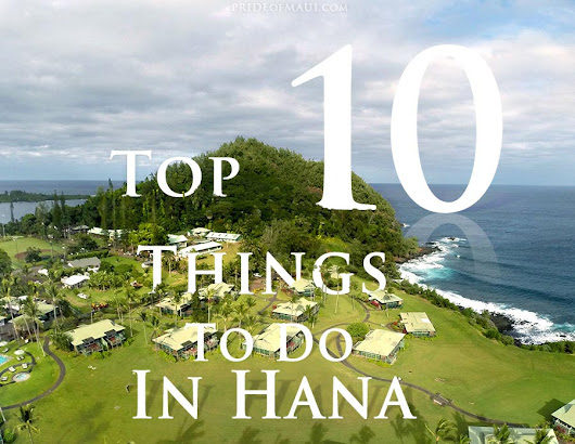Top 10 Things to Do in Hana