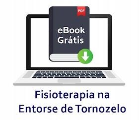 Ebook grátis: Fisioterapia na Entorse do Tornozelo
