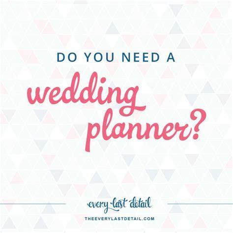 Wedding Planning   Every Last Detail