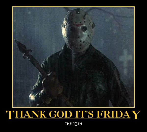 Friday The 13th Quote Quote Number 612522 Picture Quotes
