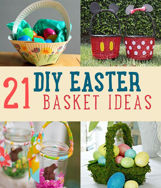 21 DIY Easter Basket Ideas That Will Have You Hoppin'