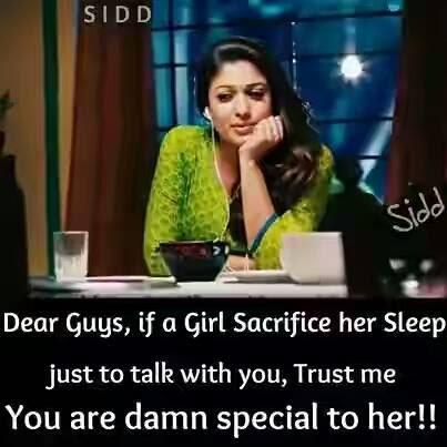 Dear Guys If A Girl Sacrifice Her Sleep Just To Talk With You