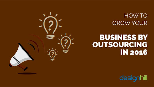 How To Grow Your Business By Outsourcing In 2016 [Quiz]