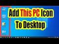 'This Pc'/'My computer' icon on windows 10 missing: Fix desktop icon pro...