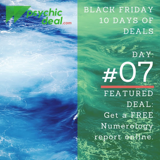 Ten Days of Deals (Day #7): Receive a free, personalized Numerology Report | Great Deals on Professional Psychic Services