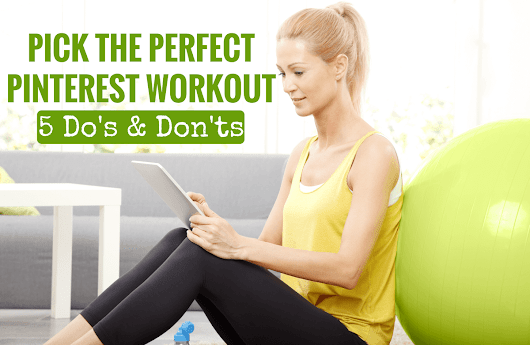 How to Spot a Bad Workout on Pinterest