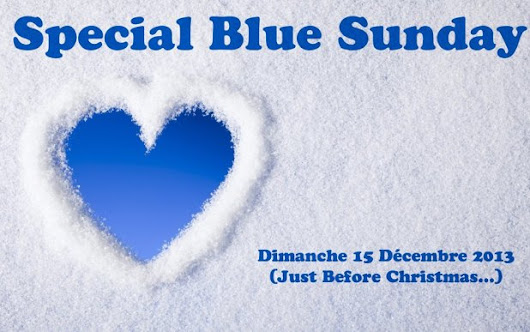 Blue Sunday - 15 décembre