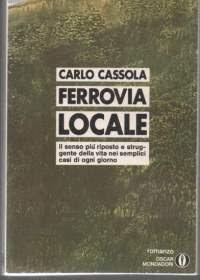 """""""Ferrovia locale"""" di Carlo Cassola"""