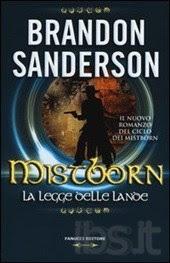 Mistborn. La legge delle lande - Brandon Sanderson