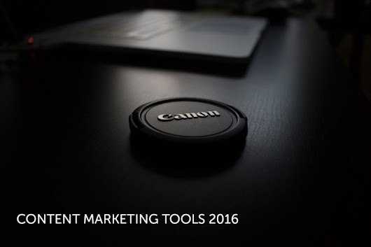 A short-list (65+) of content marketing tools for 2016 — Makers Gonna Make