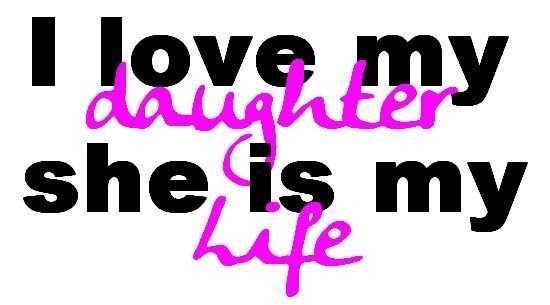 Love My Daughter Quote Quote Number 579867 Picture Quotes