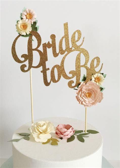 Bride to Be Custom cake topper wedding bridal shower gold