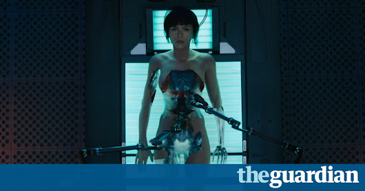 Worse than a whitewash: has Ghost in the Shell been Hollywoodised? | Film | The Guardian