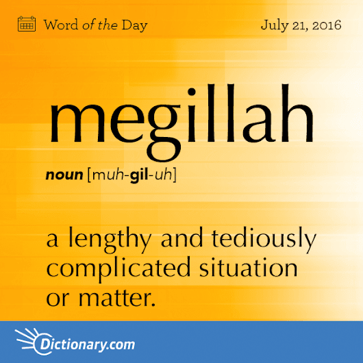 megillah Word of the Day | Dictionary.com
