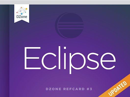 Getting Started with Eclipse - Dzone Refcardz
