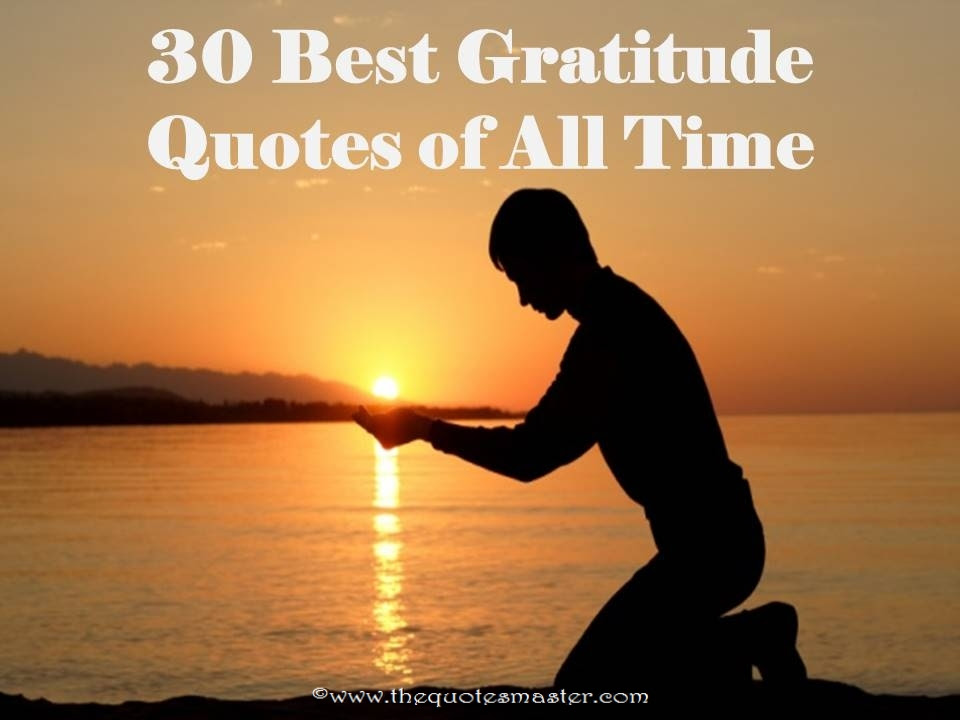 30 Best Gratitude Quotes Of All Time