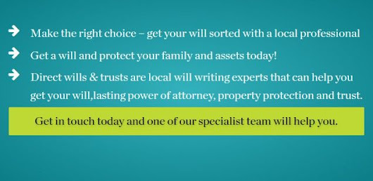 Direct Wills Trusts - Fast, Cost Effective. Professional