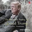 The Beautiful Poetry of Donald Trump (Audio Download): Robert Sears, Jon Culshaw, Canongate Books: : Audible_AU