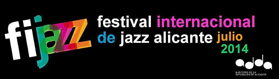 FIJAZZ Alicante. Festival de Jazz de Alicante