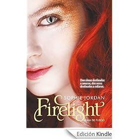 Firelight. Alma de fuego